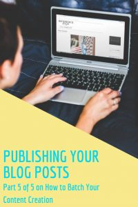 How to polish and publish your blog posts – part 5 of the batching creation process, with Sara Bussandri, Content Writer