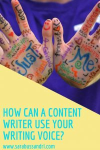 How can a Content Writer use your writing voice? Sara Bussandri, Content Writer