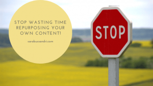 Stop repurposing your own content